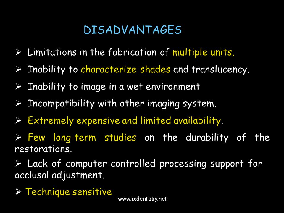 DISADVANTAGES Limitations in the fabrication of multiple units.