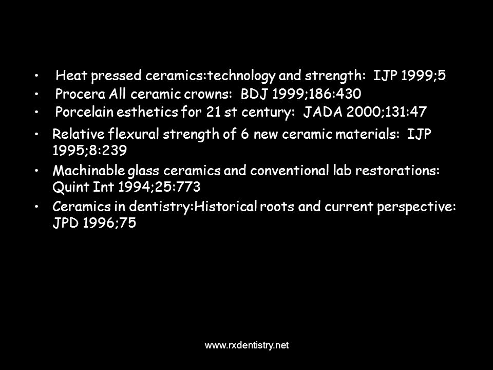 Heat pressed ceramics:technology and strength: IJP 1999;5