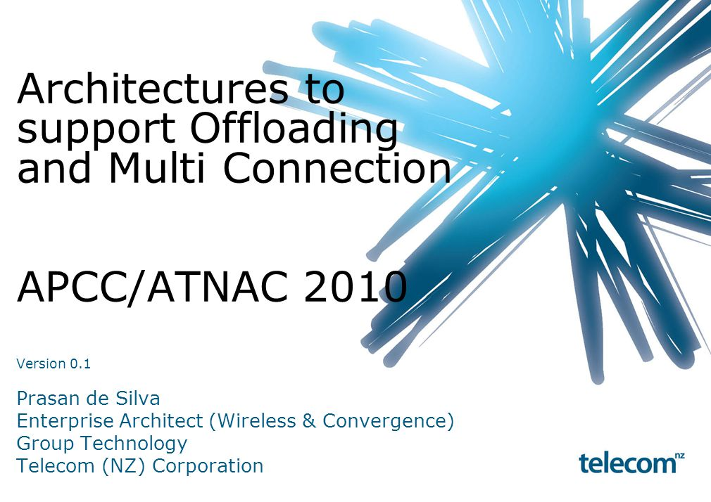 Architectures to support Offloading and Multi Connection APCC/ATNAC 2010