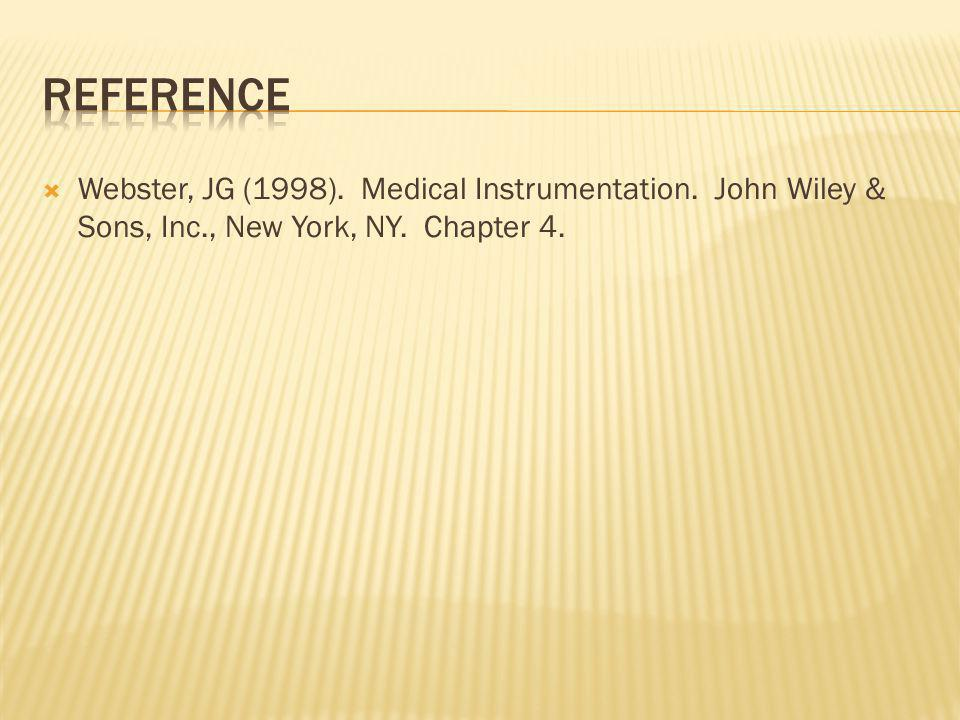 Reference Webster, JG (1998). Medical Instrumentation.