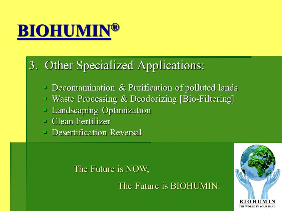 BIOHUMIN® 3. Other Specialized Applications: