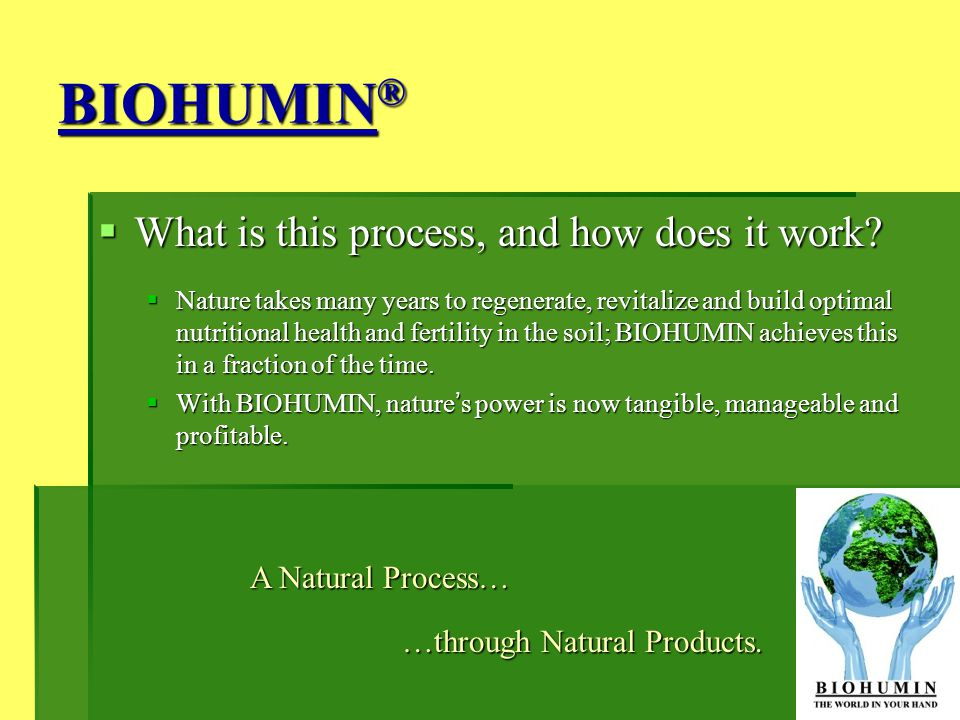 BIOHUMIN® What is this process, and how does it work