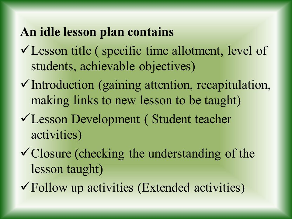 An idle lesson plan contains