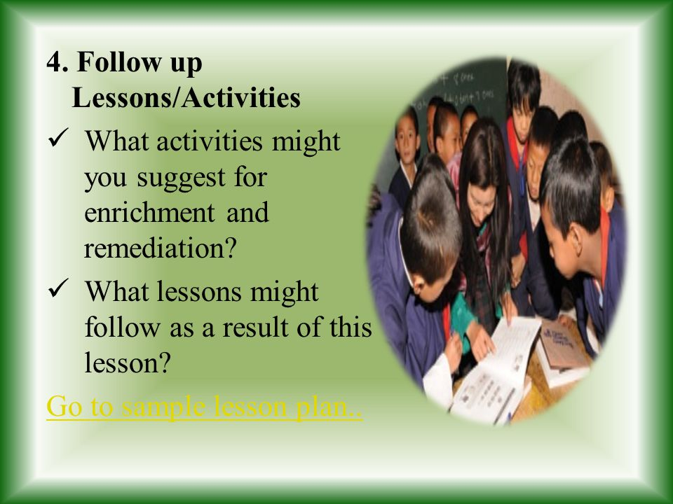 4. Follow up Lessons/Activities
