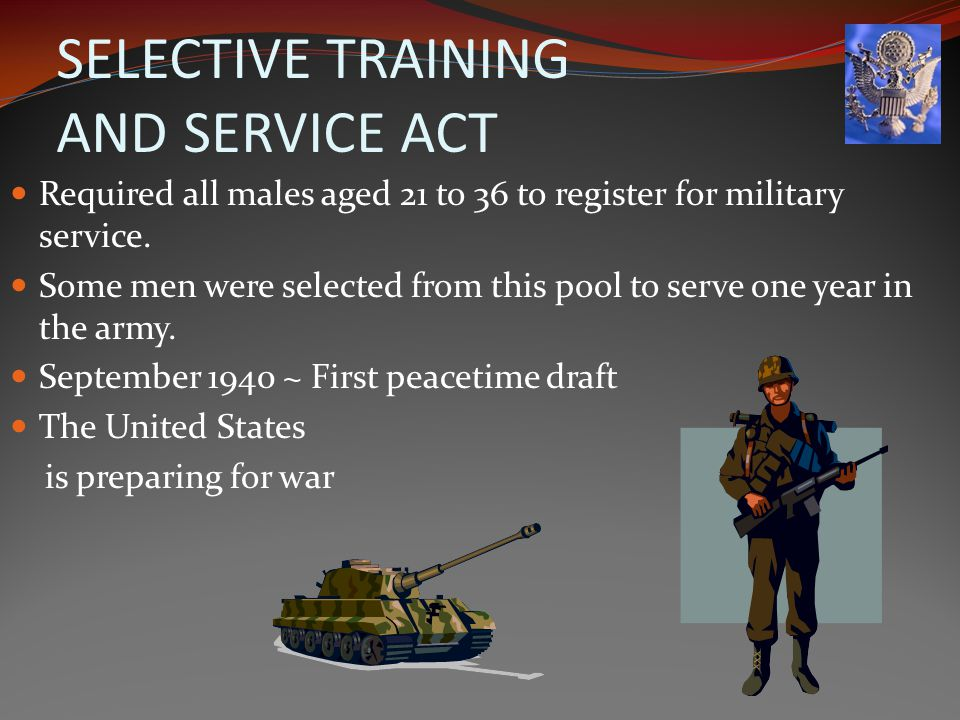 SELECTIVE TRAINING AND SERVICE ACT