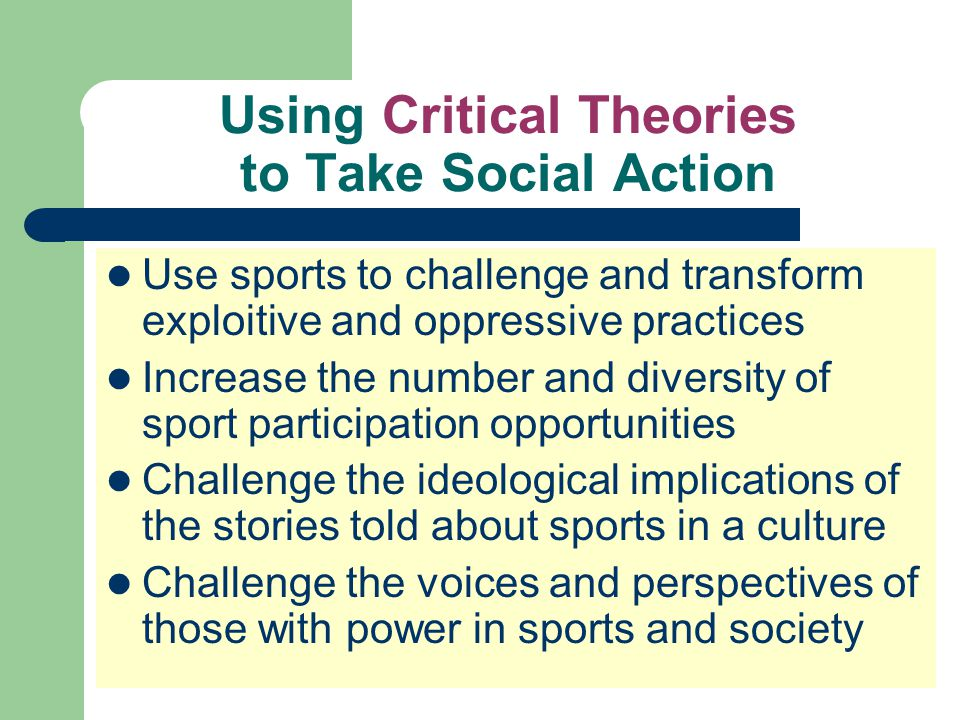 Using Critical Theories to Take Social Action