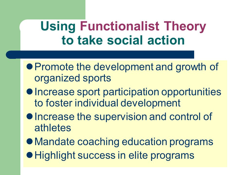 Using Functionalist Theory to take social action