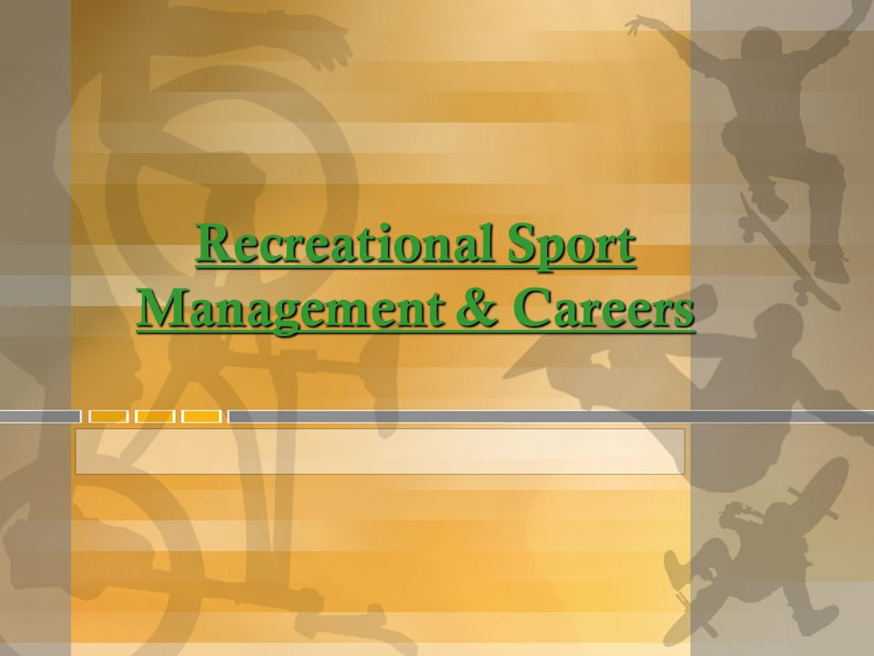 Recreational Sport Management & Careers