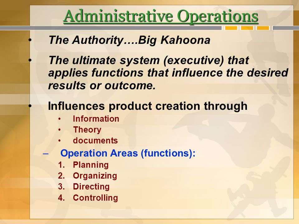 Administrative Operations