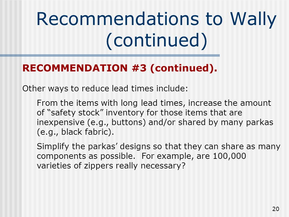 Recommendations to Wally (continued)