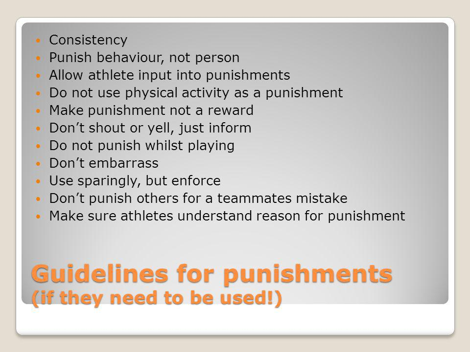Guidelines for punishments (if they need to be used!)