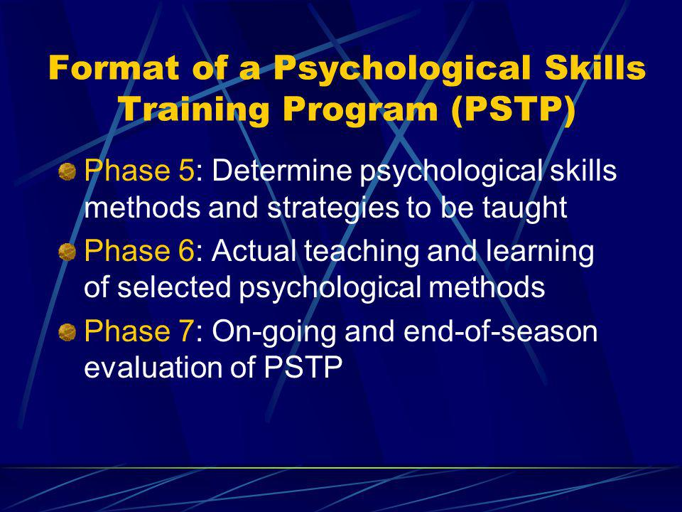 Psychological skills training ppt download format of a psychological skills training program pstp maxwellsz