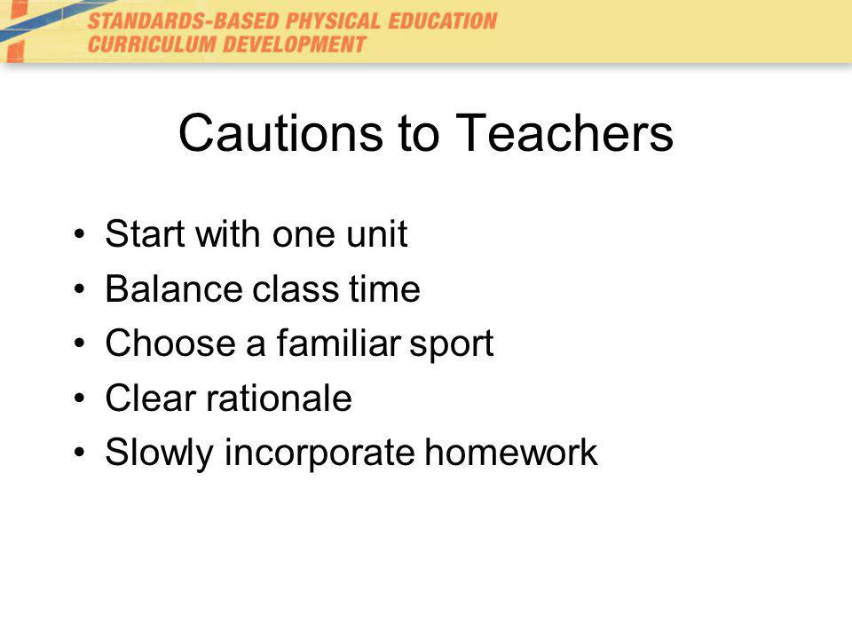 Cautions to Teachers Start with one unit Balance class time