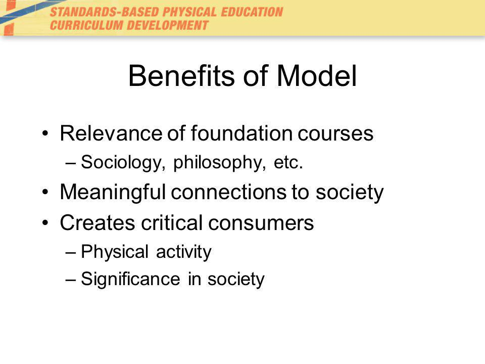 Benefits of Model Relevance of foundation courses