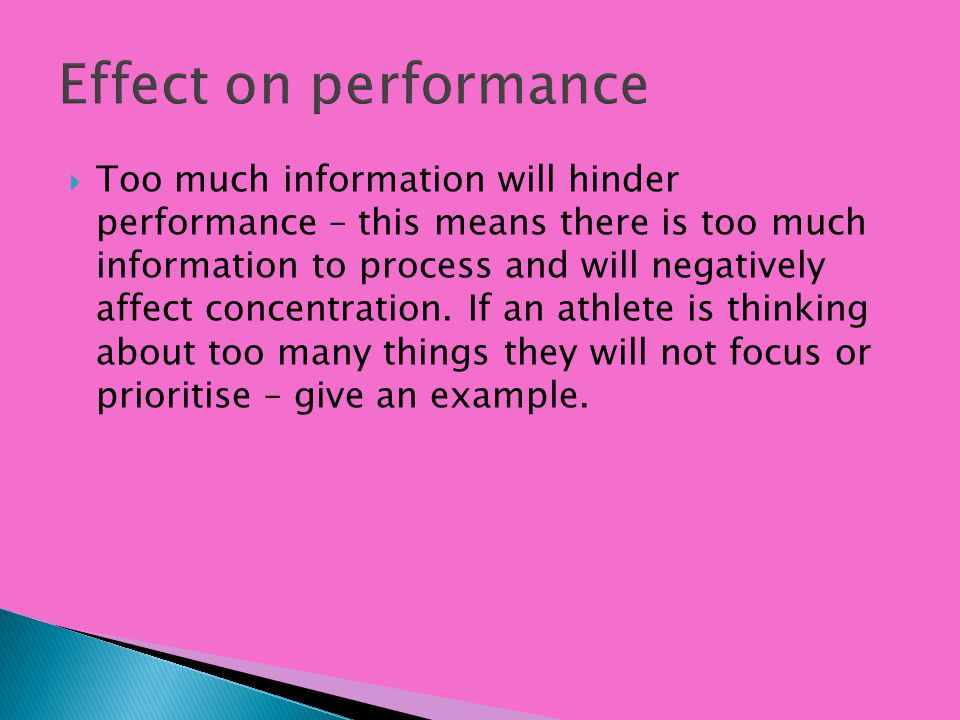 Effect on performance