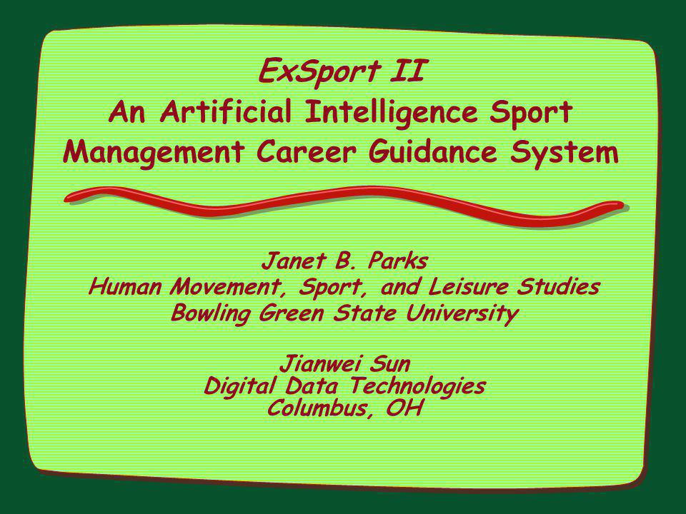 ExSport II An Artificial Intelligence Sport Management Career Guidance System