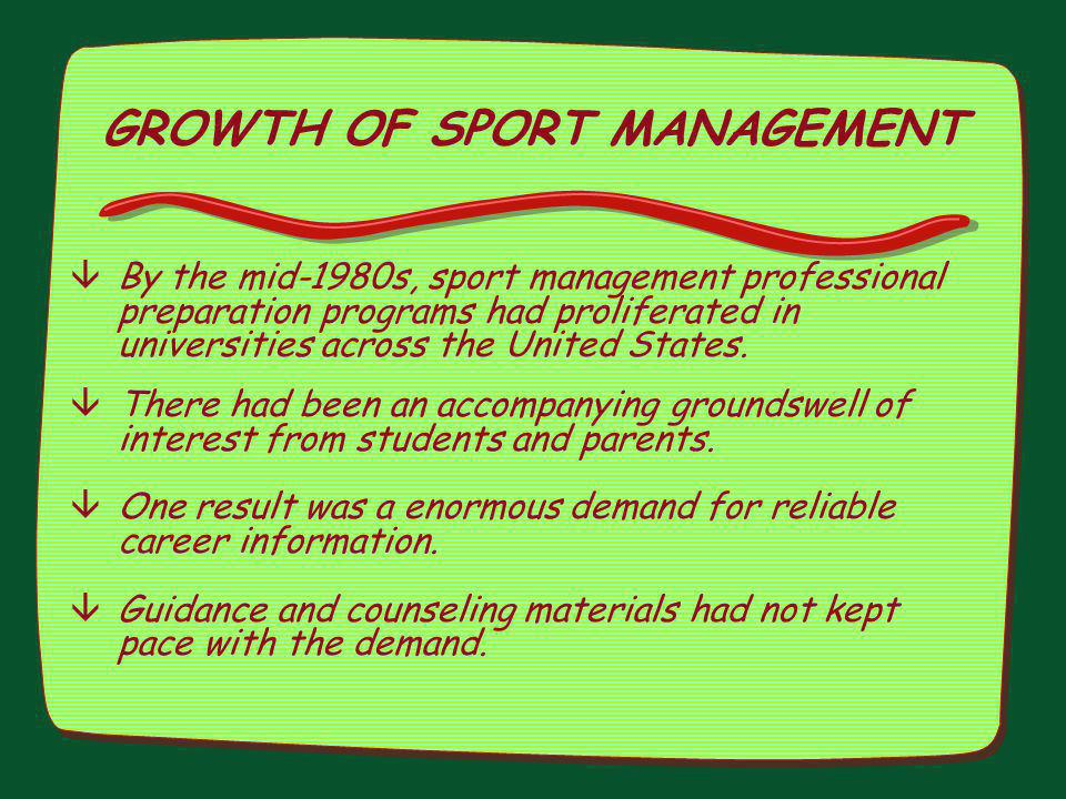 GROWTH OF SPORT MANAGEMENT