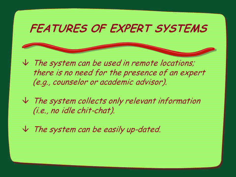 FEATURES OF EXPERT SYSTEMS