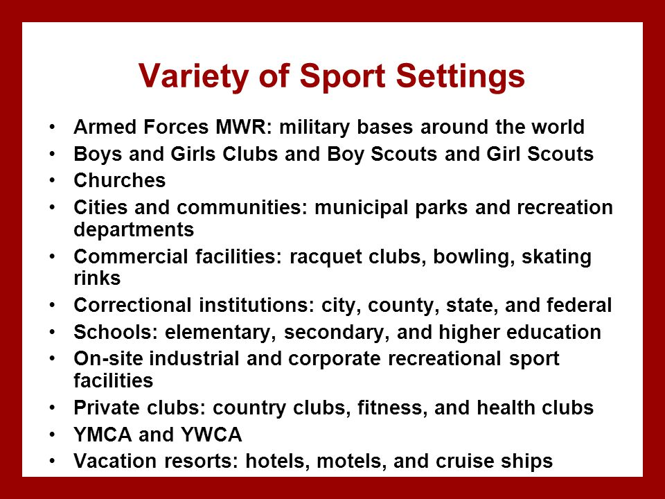 Variety of Sport Settings