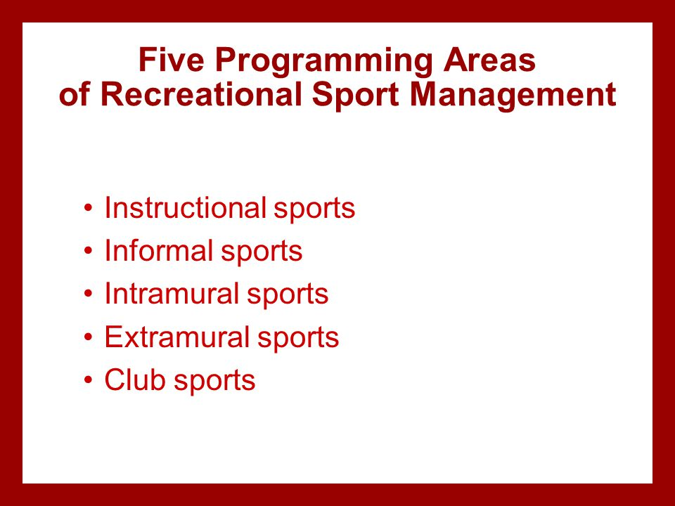 Five Programming Areas of Recreational Sport Management