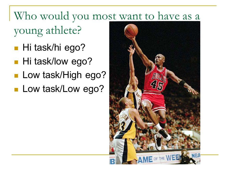 Who would you most want to have as a young athlete