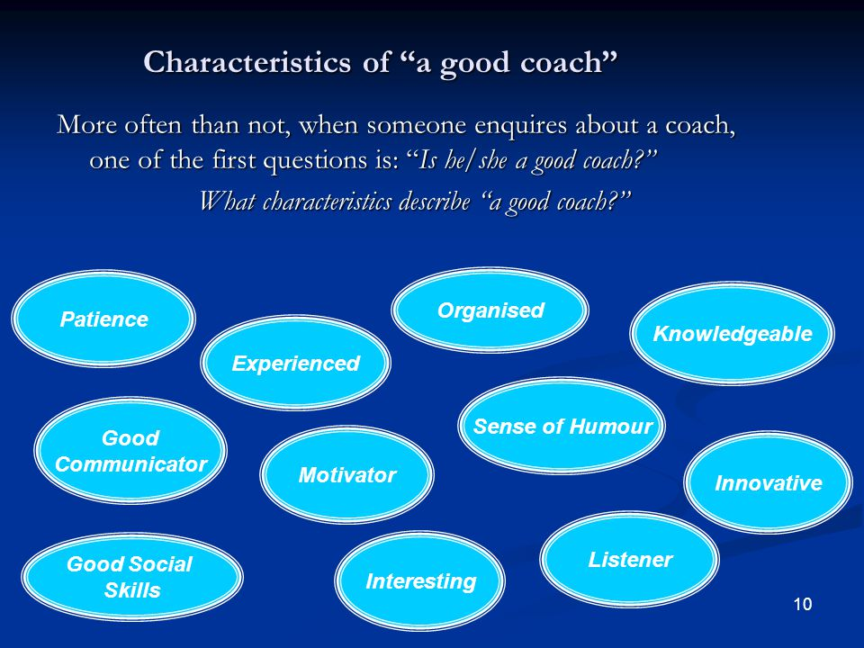 Characteristics of a good coach