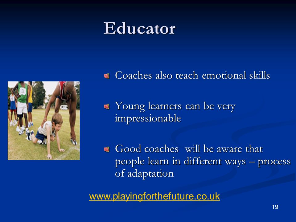 Educator Coaches also teach emotional skills
