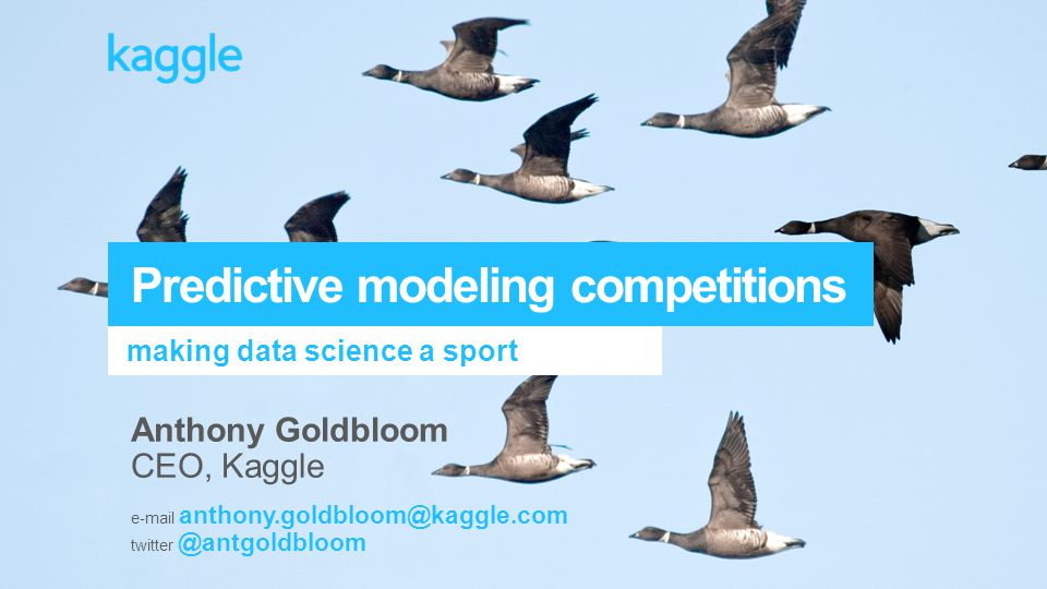 Predictive modeling competitions - ppt download