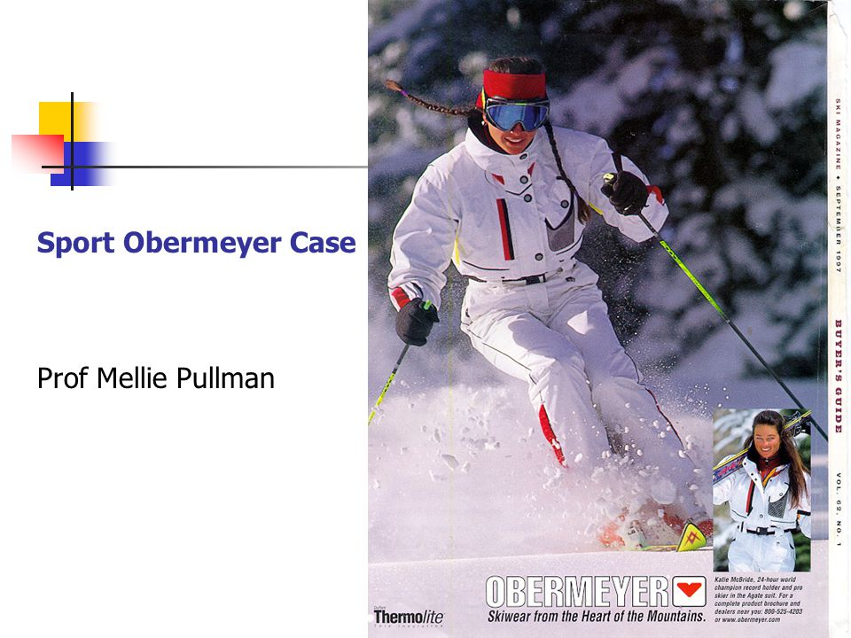 sport obermeyer supply chain Sport obermeyer case prof mellie pullman 1 objectives supply chain choices & operations strategy product category challenges operational changes that reduce costs of mismatched supply and demand coordination issues in a global supply chain 2 type of product typical operational & supply chain strategies cost quality time (delivery, lead time, etc) flexibility (multiple choices, customization.