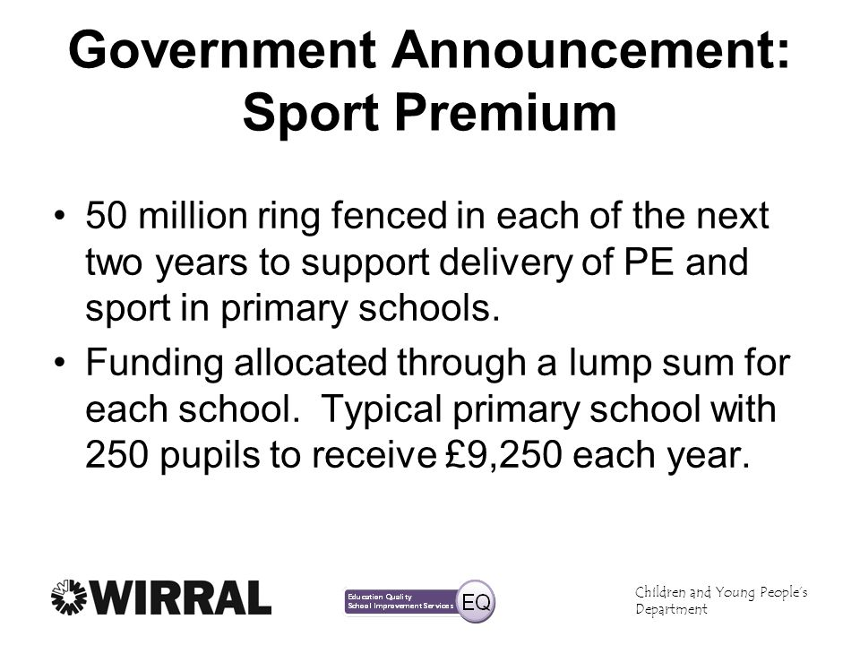 Government Announcement: Sport Premium