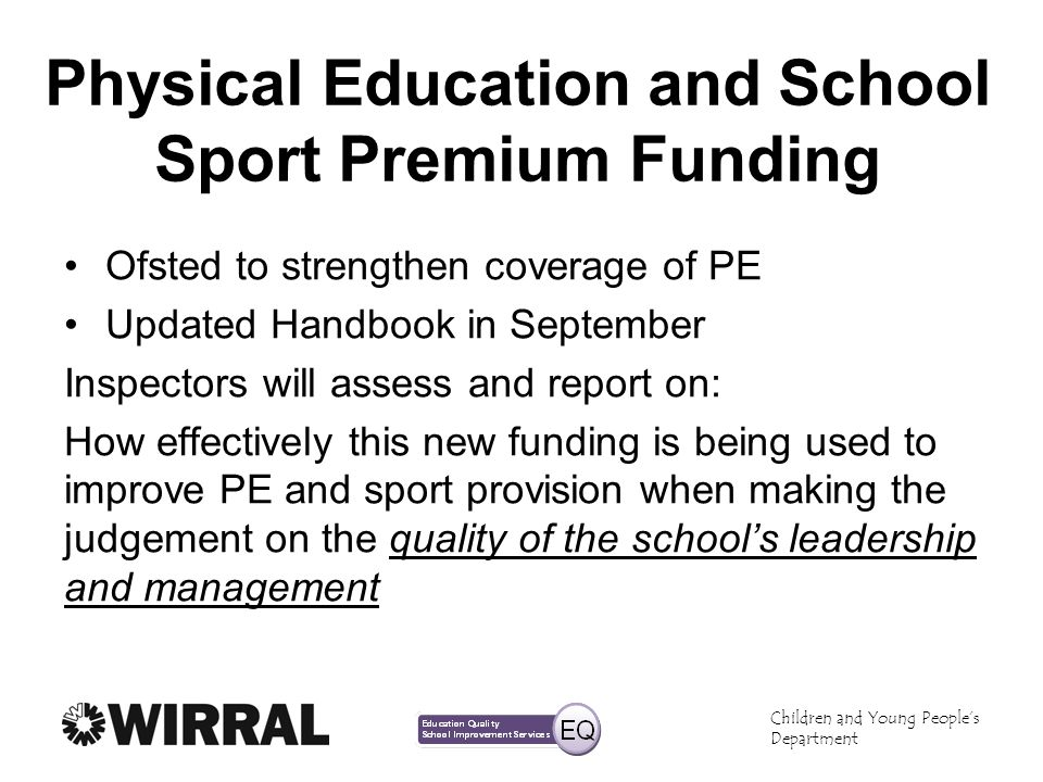 Physical Education and School Sport Premium Funding