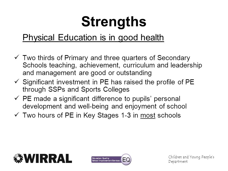 Strengths Physical Education is in good health