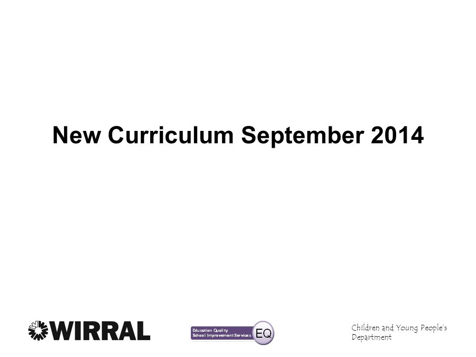 New Curriculum September 2014