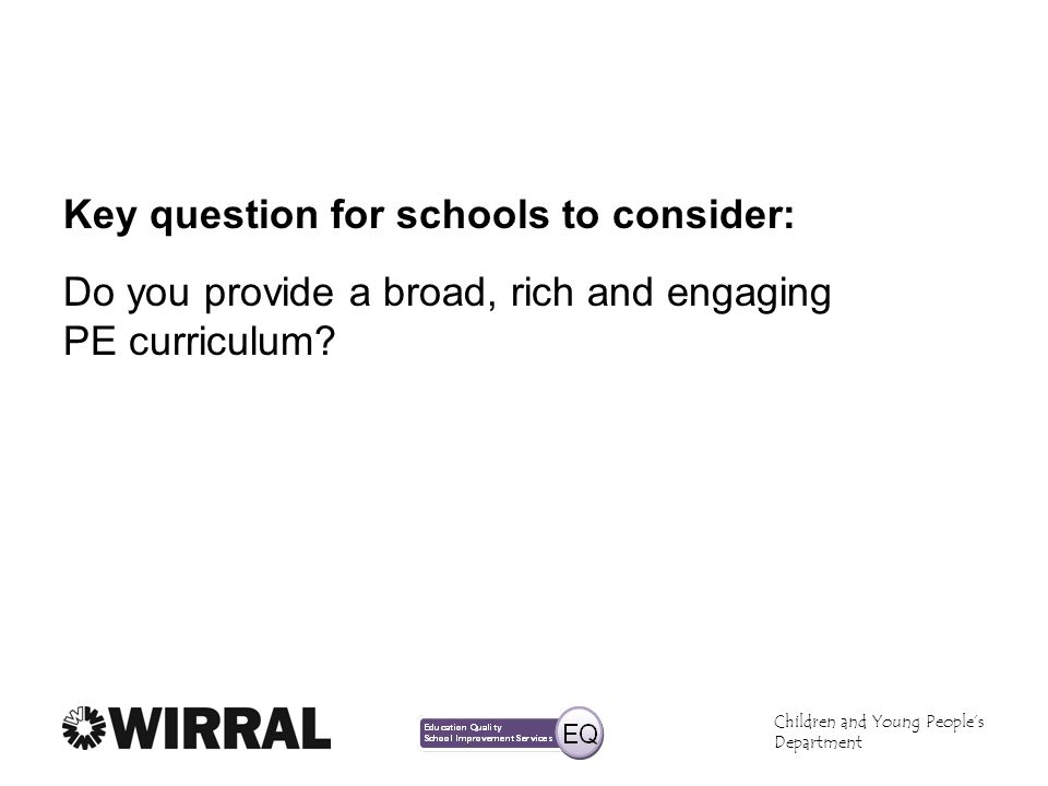Key question for schools to consider: