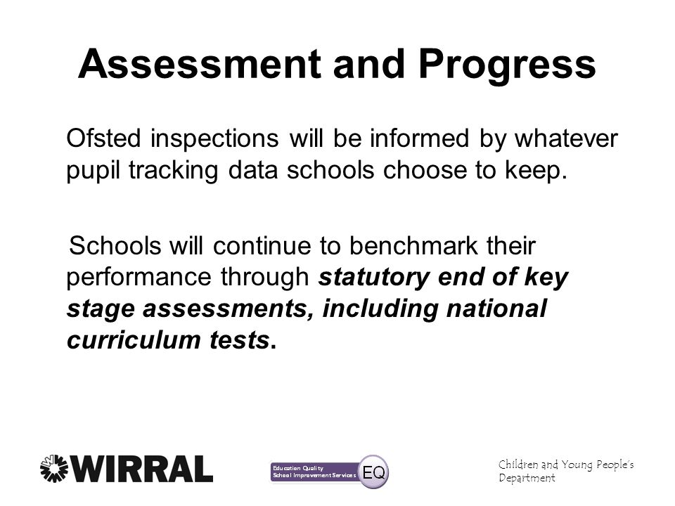 Assessment and Progress