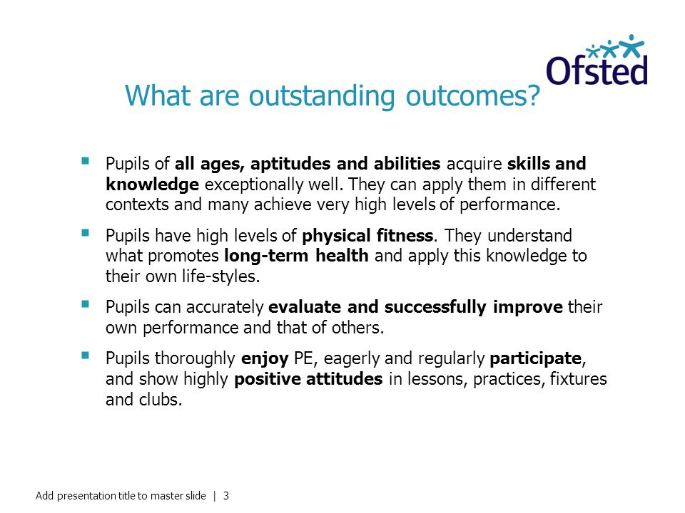 What are outstanding outcomes
