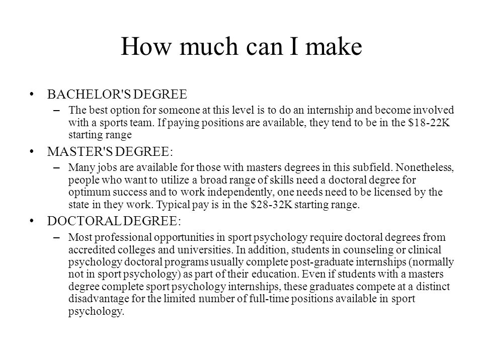 How much can I make BACHELOR S DEGREE MASTER S DEGREE: