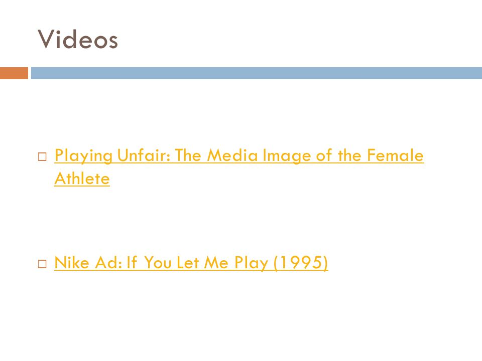 Videos Playing Unfair: The Media Image of the Female Athlete