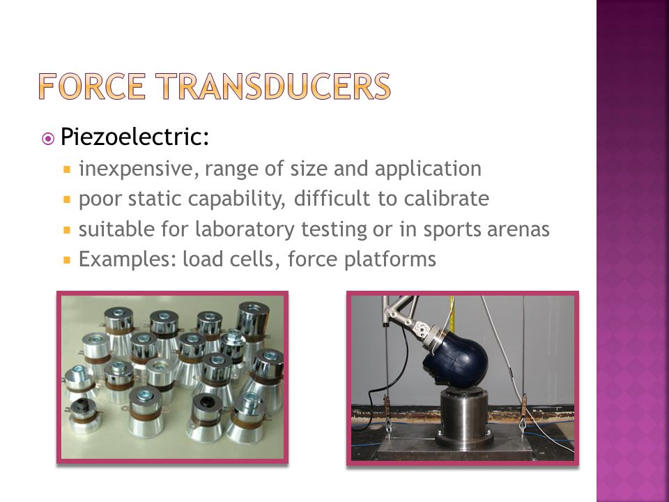 force transducers Piezoelectric: