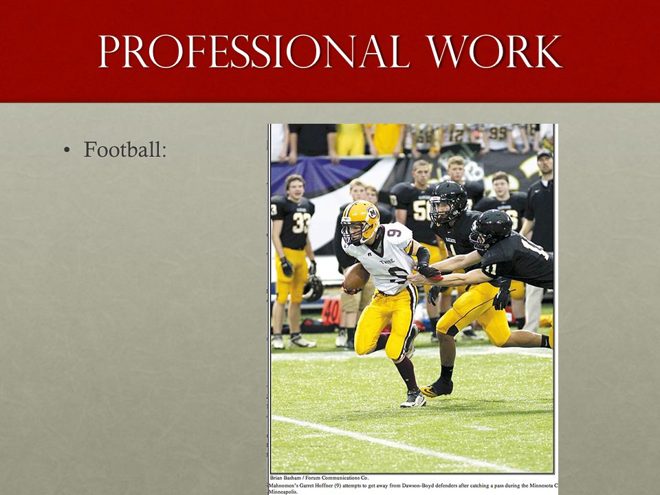 Professional work Football: