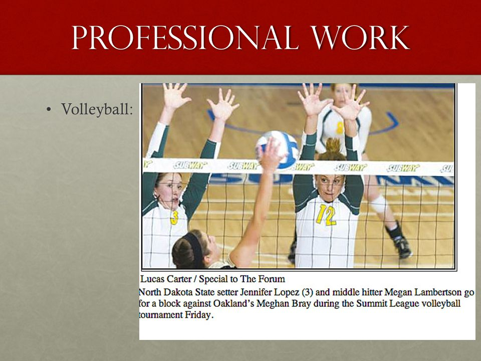Professional work Volleyball: