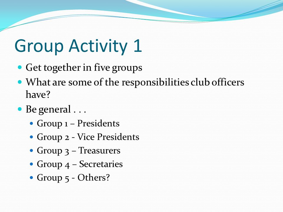 Group Activity 1 Get together in five groups