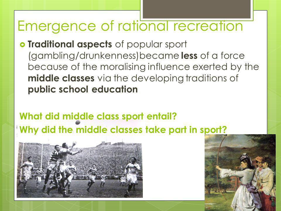 Emergence of rational recreation