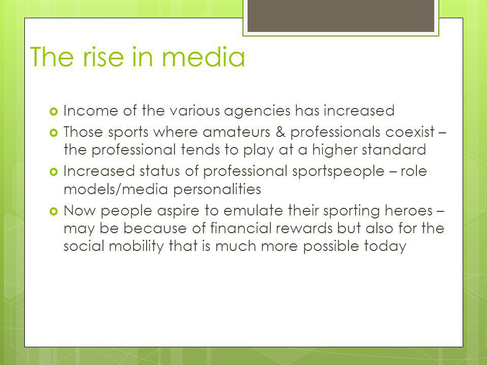 The rise in media Income of the various agencies has increased