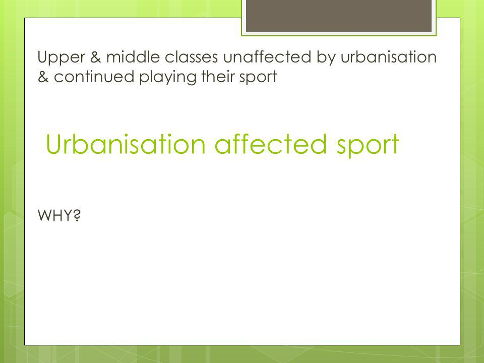 Urbanisation affected sport