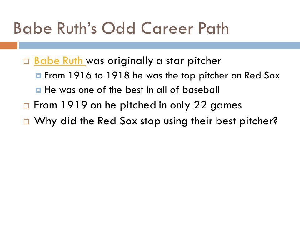 Babe Ruth's Odd Career Path