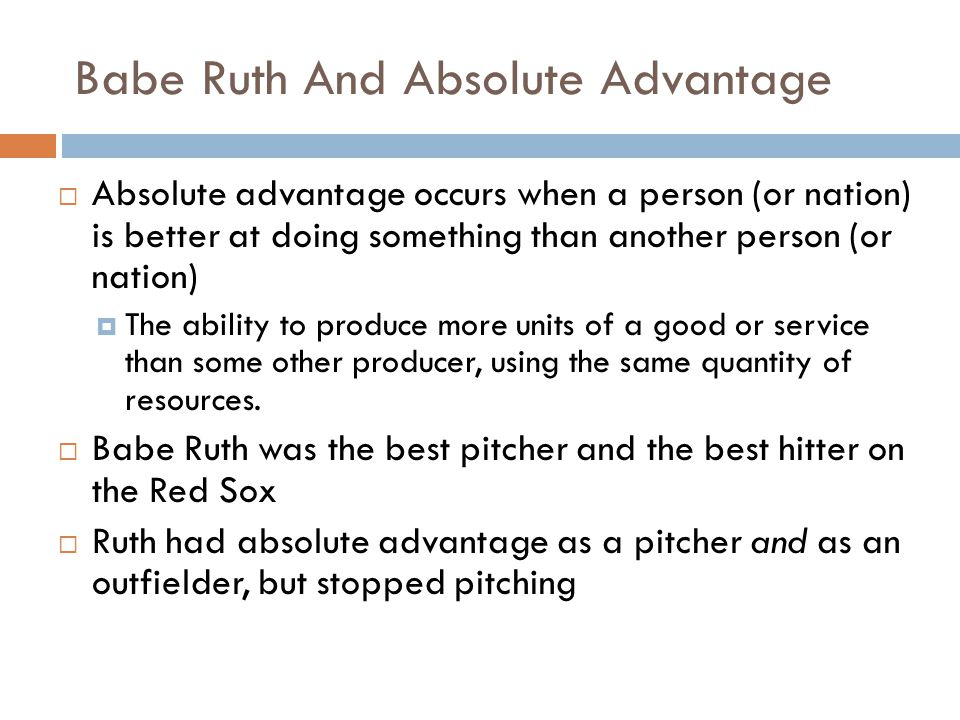 Babe Ruth And Absolute Advantage
