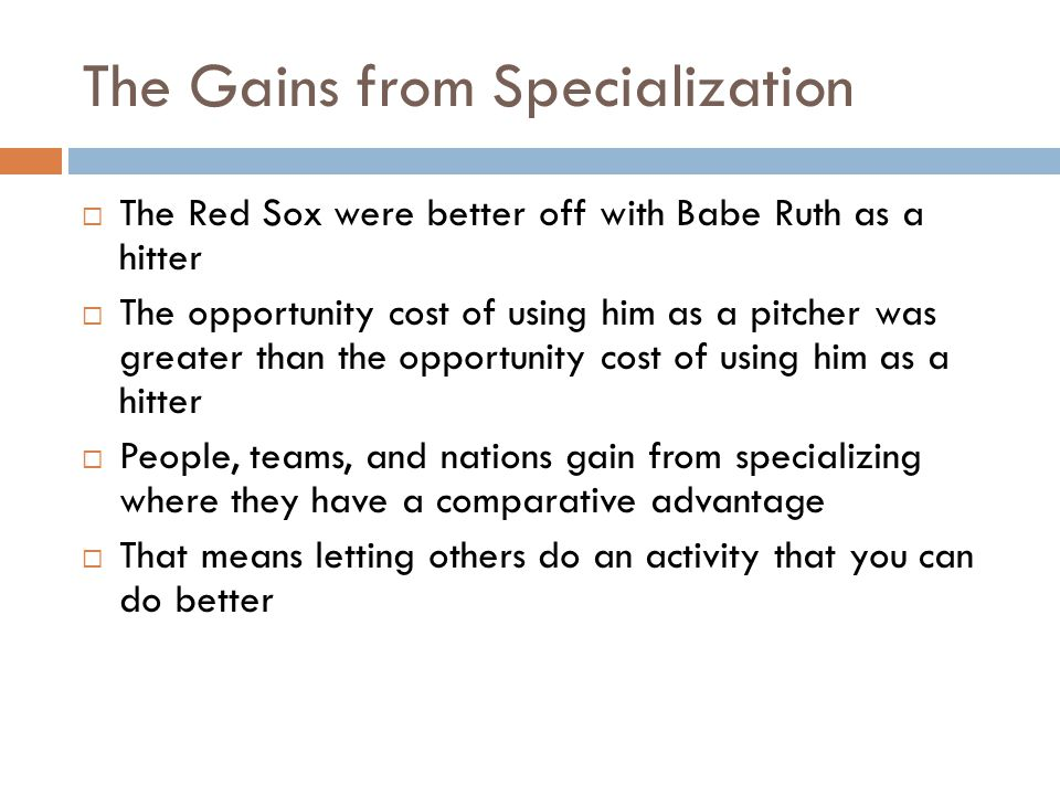The Gains from Specialization