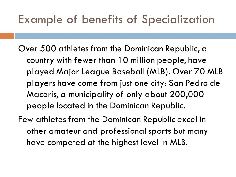 Example of benefits of Specialization