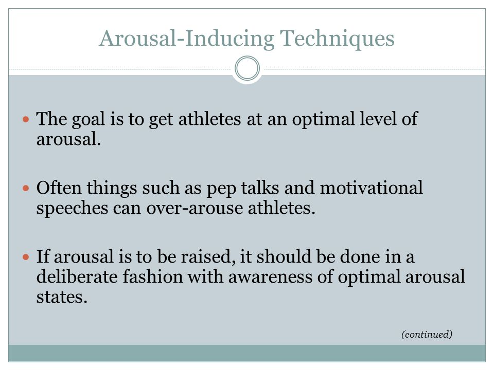 Arousal-Inducing Techniques